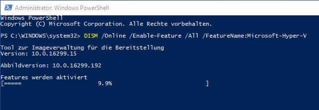Hyper-V unter Windows 10 mit DISM aktivieren
