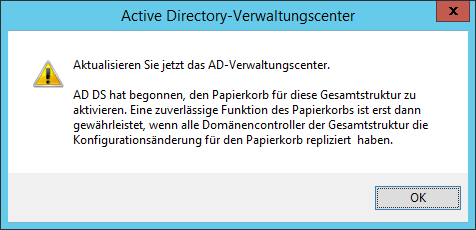 Der Active Directory-Papierkorb wird aktiviert