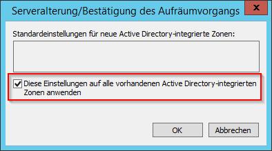 Diese Einstellungen auf alle vorhandenen Active Directory-integrierten Zonen anwenden