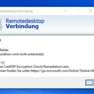 Remotedesktopverbindung (RDP )Authentifizierungsfehler. Die angeforderte Funktion wird nicht unterstützt.